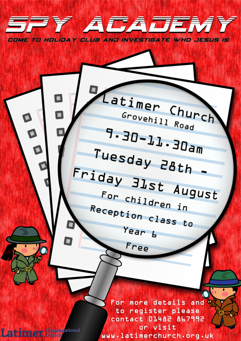 Spy Academy Holiday Club Latimer Congregational Church